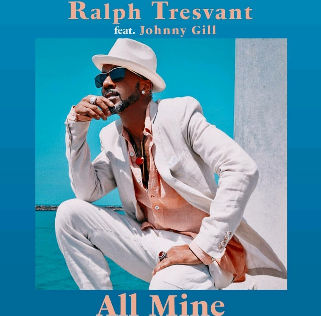"""""""All Mine"""" By Ralph Tresvant Featuring Johnny Gill"""
